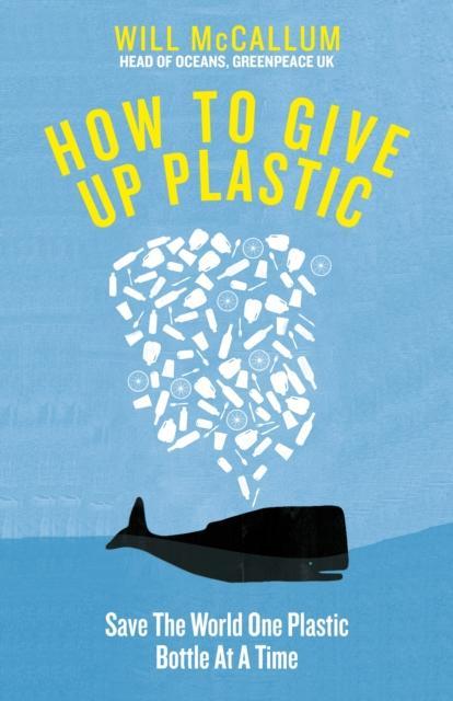 Bilde av How To Give Up Plastic