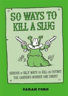 50 ways to kill a slug