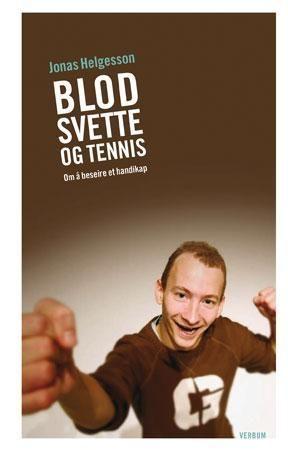 Blod, svette og tennis