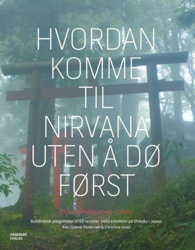 Hvordan komme til nirvana uten å dø først