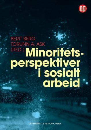 Minoritetsperspektiver i sosialt arbeid