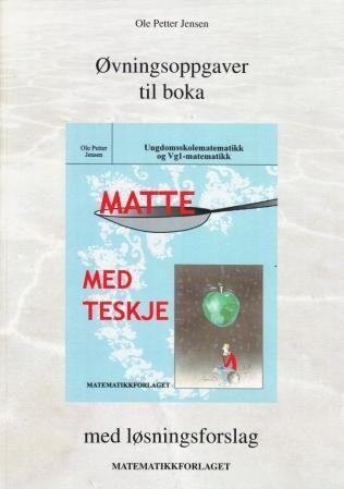 Øvingsoppgaver til boka Matte med teskje