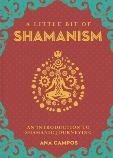 Little Bit of Shamanism, A
