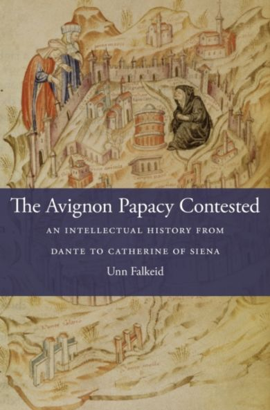 The Avignon Papacy Contested