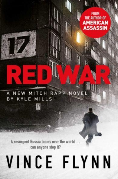Red War. The Mitch Rapp Series 17