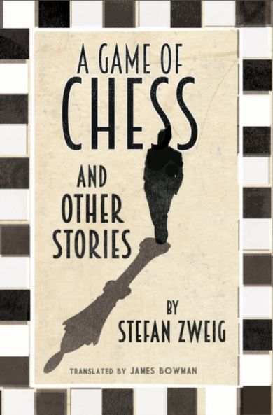 A Game of Chess and Other Stories: New Translation