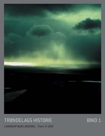 Trøndelags historie. Bd. 1