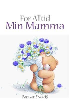 For alltid min mamma