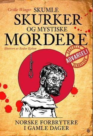 Skumle skurker og mystiske mordere
