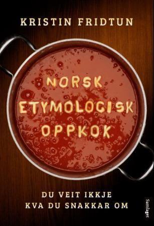 Norsk etymologisk oppkok