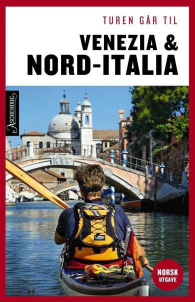 Turen går til Venezia & Nord-Italia