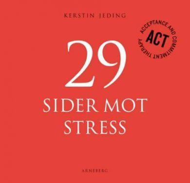29 sider mot stress