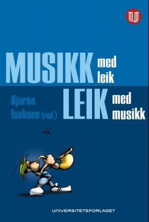 Musikk med leik, leik med musikk