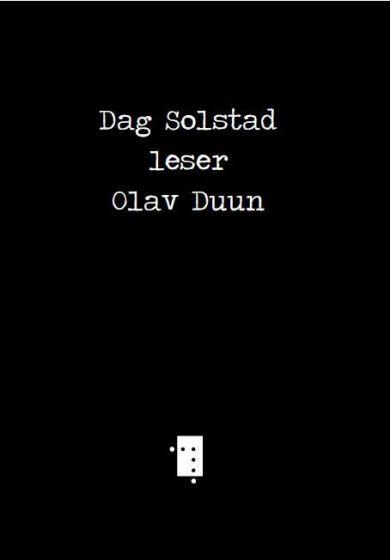 Dag Solstad leser Olav Duun