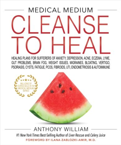 Cleanse to Heal Medical Medium