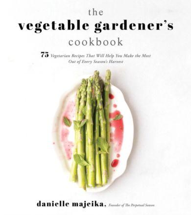 Vegetable Gardener's Cookbook, The