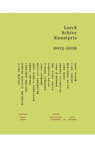 Lorck Schive kunstpris 2013-2019