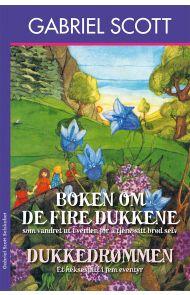 Boken om de fire dukker som vandret ut i verden for å tjene sitt brød ; Dukkedrømmen : et heksespill