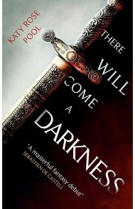 There will come a darkness