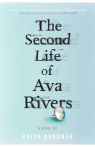 The second life of Ava Rivers