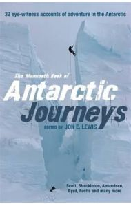 Mammoth book of Antarctic journeys