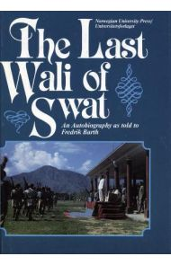 The Last Wali of Swat