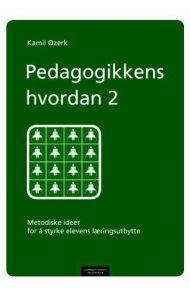 Pedagogikkens hvordan 2