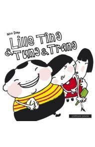 Lille Ting & Tung & Trang