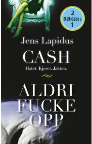 Cash ; Aldri fucke opp
