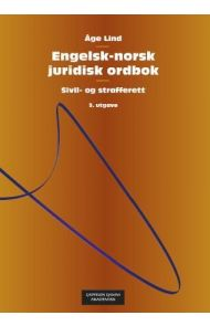 Engelsk-norsk juridisk ordbok = English-Norwegian dictionary of law