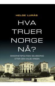 Hva truer Norge nå?