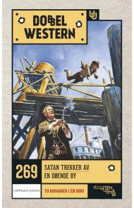 Satan trekker av ; En døende by