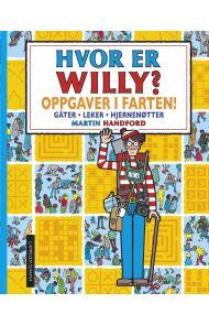 Hvor er Willy? Oppgaver i farten! Gåter, leker og hjernenøtter