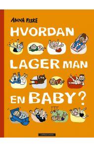 Hvordan lager man en baby?