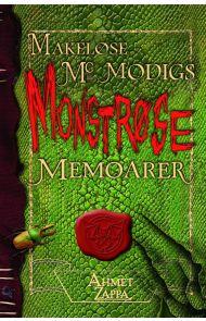 Makeløse McModigs monstrøse memoarer