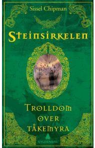 Trolldom over Tåkemyra