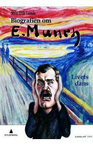 Biografien om Edvard Munch