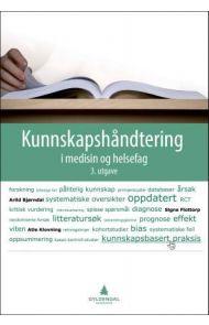 Kunnskapshåndtering i medisin og helsefag