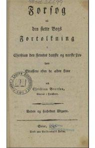 Forsøg til den siette Bogs Fortolkning i Christian den femtes danske og norske Lov