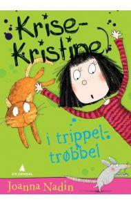 Krise-Kristine i trippeltrøbbel