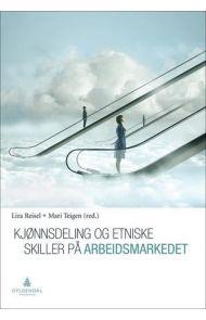 Kjønnsdeling og etniske skiller på arbeidsmarkedet