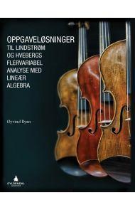 Oppgaveløsninger til Lindstrøm og Hvebergs Flervariabel analyse med lineær algebra