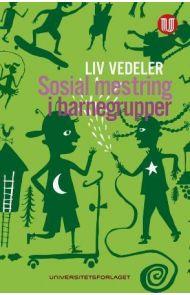 Sosial mestring i barnegrupper