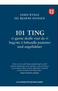 101 ting vi gjerne skulle visst da vi begynte å behandle pasienter med angstlidelser