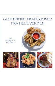 Glutenfrie tradisjoner fra hele verden