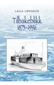 Tilbakeblikk 1873-1996