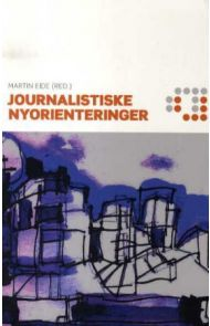 Journalistiske nyorienteringer