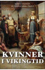 Kvinner i vikingtid = Vikingatidens kvinnor