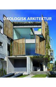 Økologisk arkitektur = Atlas over eco arkitektur = Ekologisen arkkitehtuurin atlas = Atlas om ekolog