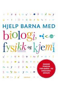 Hjelp barna med biologi, fysikk og kjemi